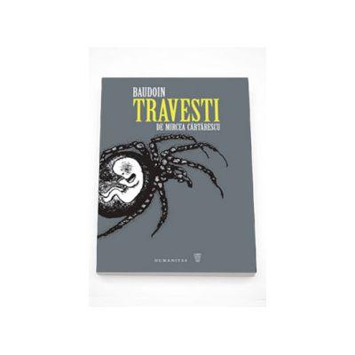 Travesti de Mircea Cartarescu - Mircea Cartarescu