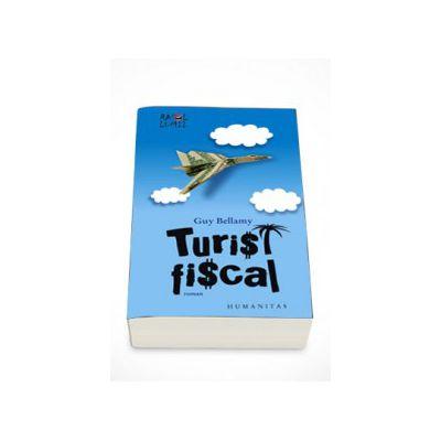 Turist fiscal - Guy Bellamy