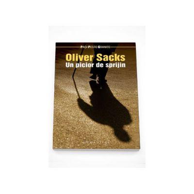 Un picior de sprijin - Oliver Sacks