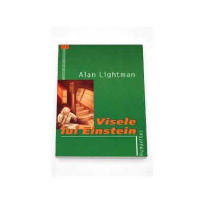 Visele lui Einstein - Alan Lightman