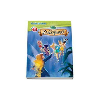 Disney - Invat sa citec. Clopotica si Zana pirat - Nivelul 2 - Editie cartonata