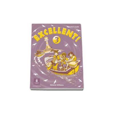 Williams Melanie, Excellent level 3. Teachers Guide