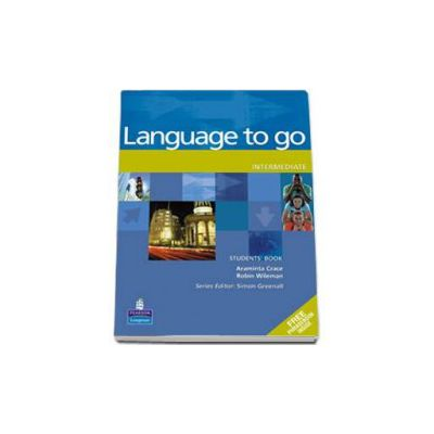 Crace Araminta, Language to Go Intermediate level. Students Book