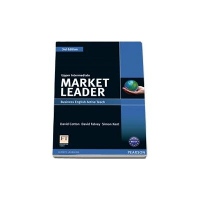 Cotton David, Market Leader 3rd Edition Upper-Intermediate level. Business English Active Teach
