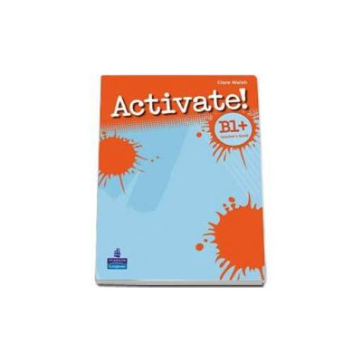 Walsh Clare, Activate! B1 plus. Teachers Book