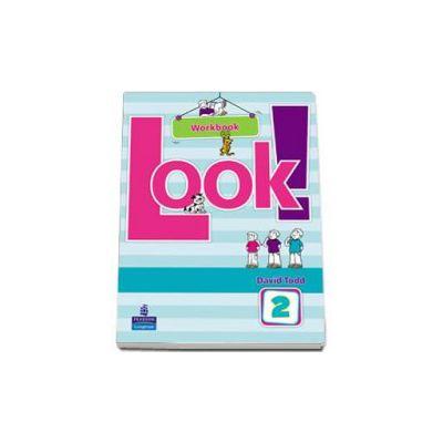 Look! level 2 Workbook (Todd David)