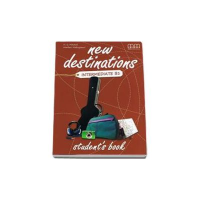 New Destinations Intermediate B1 level Students Book (H. Q. Mitchell)