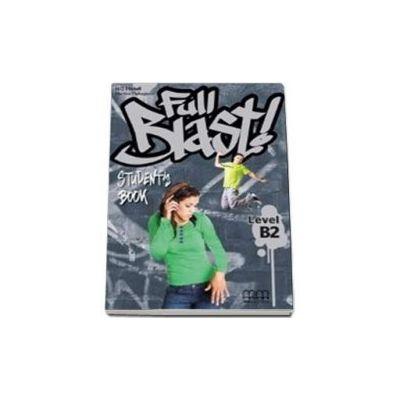Full Blast! B2 level Students Book (Mitchell H. Q.)