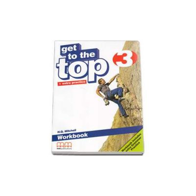 Get to the Top level 3, Workbook with Extra Grammar Practice and CD-Rom (H. Q. Mitchell)
