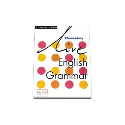 Live English Grammar Elementary level Students Book (Mitchell H. Q.)