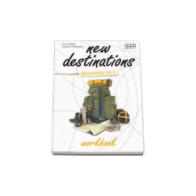 New Destinations Beginners A1. 1 level, Workbook - British Edition (H. Q. Mitchell)