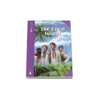 Robert M. Ballantyne - The Coral Island. Story adapted by H. Q. Mitchel. Readers pack with CD level 4