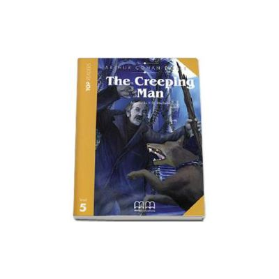 Arthur Conan Doyle - The Creepin Man. Story adapted by H. Q. Mitchel. Readers pack with CD level 5