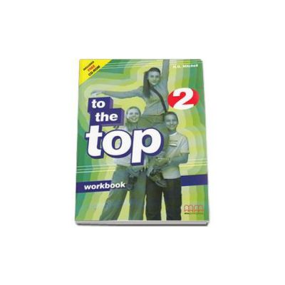 To the Top 2 Elementary level Workbook with CD-Rom (H. Q. Mitchell)