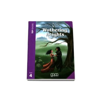 Emily Bronte - Wuthering Heights. Story adapted by H. Q. Mitchell. Readers pack with CD level 4