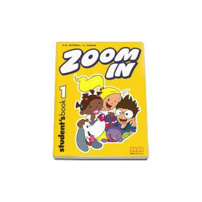Zoom In Level 1 Students Book with Zoom Alphabet Book ( H. Q. Mitchell)