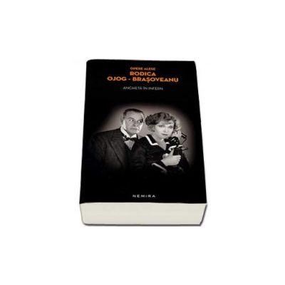 Rodica Brasoveanu Ojog - Ancheta in infern (Editie Paperback)