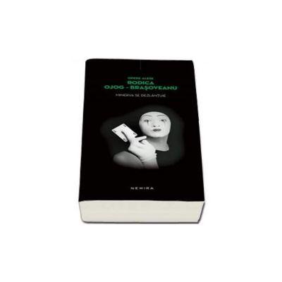 Rodica Brasoveanu Ojog - Minerva se dezlantuie - Editie Paperback