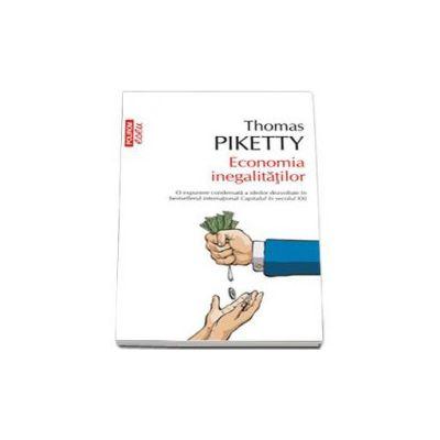 Thomas Piketty, Economia inegalitatilor - Traducere de Catalin Dracsineanu