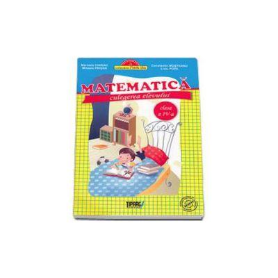 Matematica. Culegerea elevului clasa a IV-a - Colectia Foarte Bine