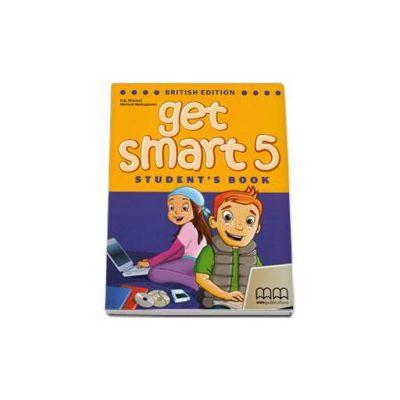 Mitchell H. Q. - Get Smart level 5. Student s Book - British Edition