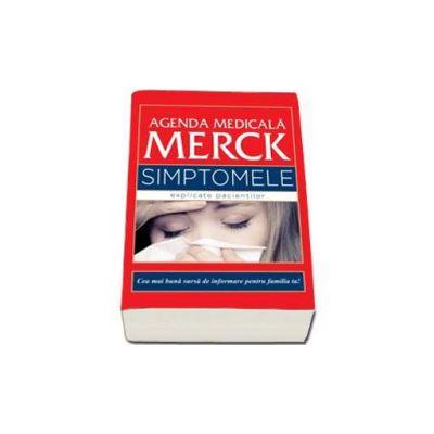 Robert S. Porter, Agenda Medicala Merck. Simptomele explicate pacientilor