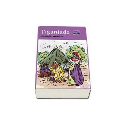 Tiganiada - Ion Budai Deleanu - Editie Ilustrata