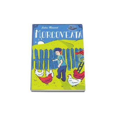 Morcoveata - Jules Renard - Editie ilustrata