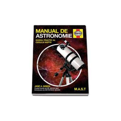 Green Jane, Manual de astronomie Haynes. Ghidul practic al cerului noptii