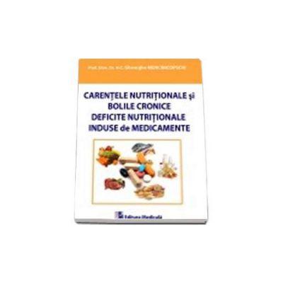 Gheorghe Mencinicopschi, Carentele nutritionale si bolile cronice. Deficite nutritionale induse de medicamente