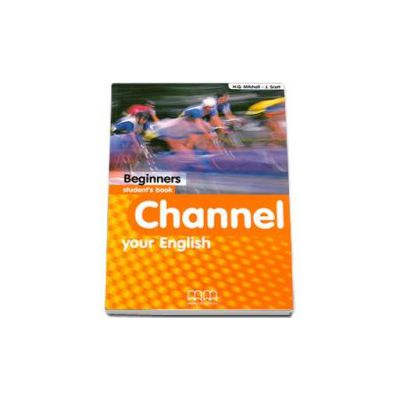 Mitchell H. Q, Channel your English Beginners Student s Book