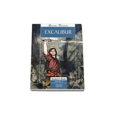 Excalibur. Story adapted by H. Q Mitchell. Graded Readers level 3- Pre-Intermediate - readers pack with CD
