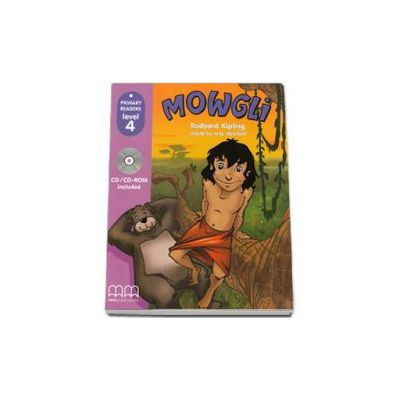 Rudyard Kipling - Mowgli, retold by H. Q. Mitchell. Primary Readers level 4 reader with CD