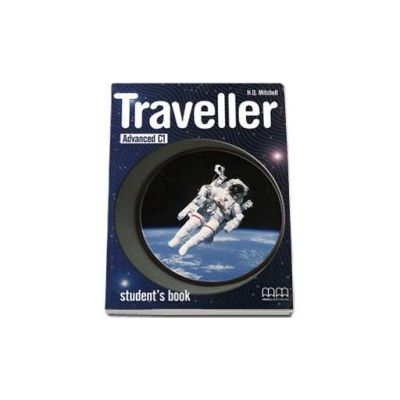 Mitchell H. Q, Traveller Advanced C1 level Student s Book