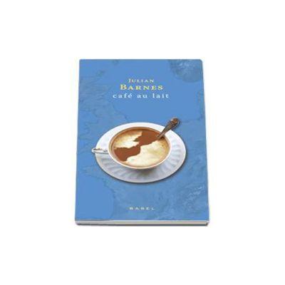 Julian Barnes, Cafe au lait