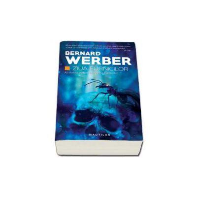 Werber Bernard, Ziua Furnicilor. Al doilea volum din seria Furnicile