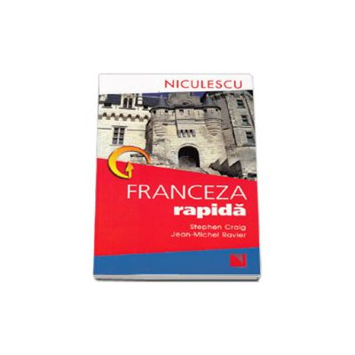 Franceza rapida - Editie revizuita si imbunatatita