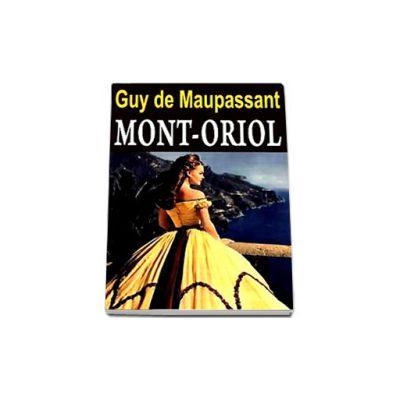 Mont-Oriol (Guy de Maupassant)
