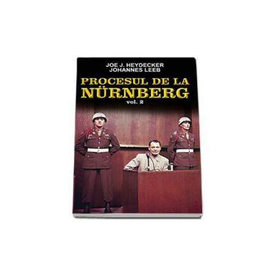 Procesul de la Nurnberg, Volumul II