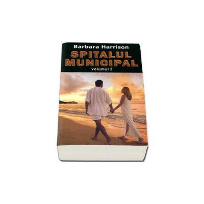 Spitalul municipal - volumul II