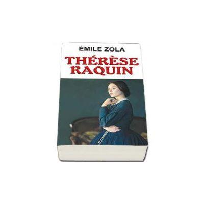 Zola Emile, Therese Raquin