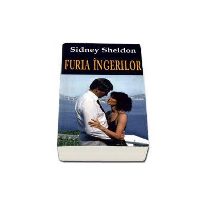 Furia ingerilor (Sheldon, Sidney)