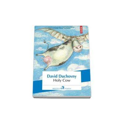 David Duchovny - Holy Cow - Traducere din limba engleza si note de Ioana Filat