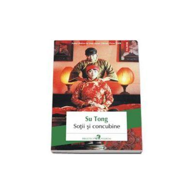 Sotii si concubine - Traducere din limba chineza si note de Ionela Voicu