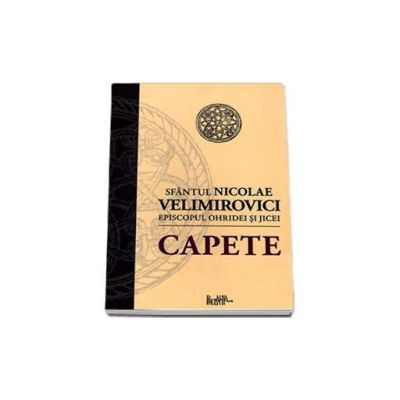 Nicolae Velimirovici, Capete - Sfantul Nicolae Velimirovici Episcopul Ohridei si Jicei