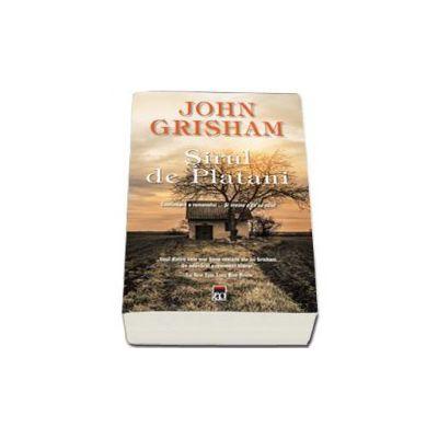 John Grisham, Sirul de platani. Continuarea romanului... Si vreme e ca sa ucizi - Editie de buzunar