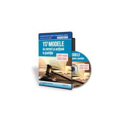 117 Modele de cereri si actiuni in justitie, conform noului Cod civil - Format CD