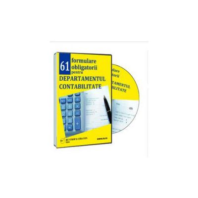 61 Formulare obligatorii pentru Departamentul Contabilitate - Format CD