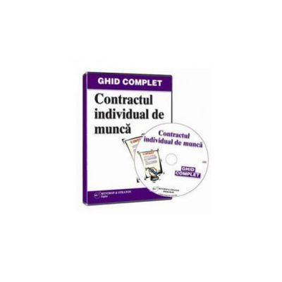 Dita Gabriela, Contractul Individual de Munca. Ghid Complet - Format CD