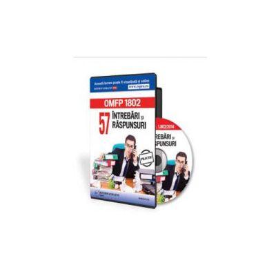 O. M. F. P. nr. 1. 802 pe 2014. 57 intrebari si raspunsuri - Format CD